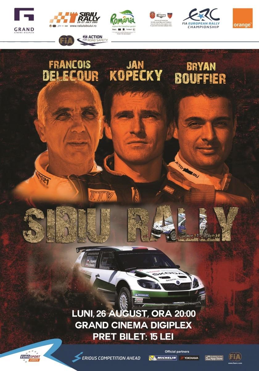 Filmul Raliul Sibiului va rula la Grand Cinema Digiplex Baneasa
