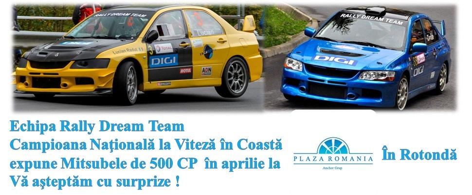 Rally Dream Team – Expozitie masini de curse in Plaza Romania 23-27 aprilie