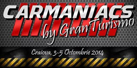 """Carmaniacs by GranTurismo"" – editia a 2-a"