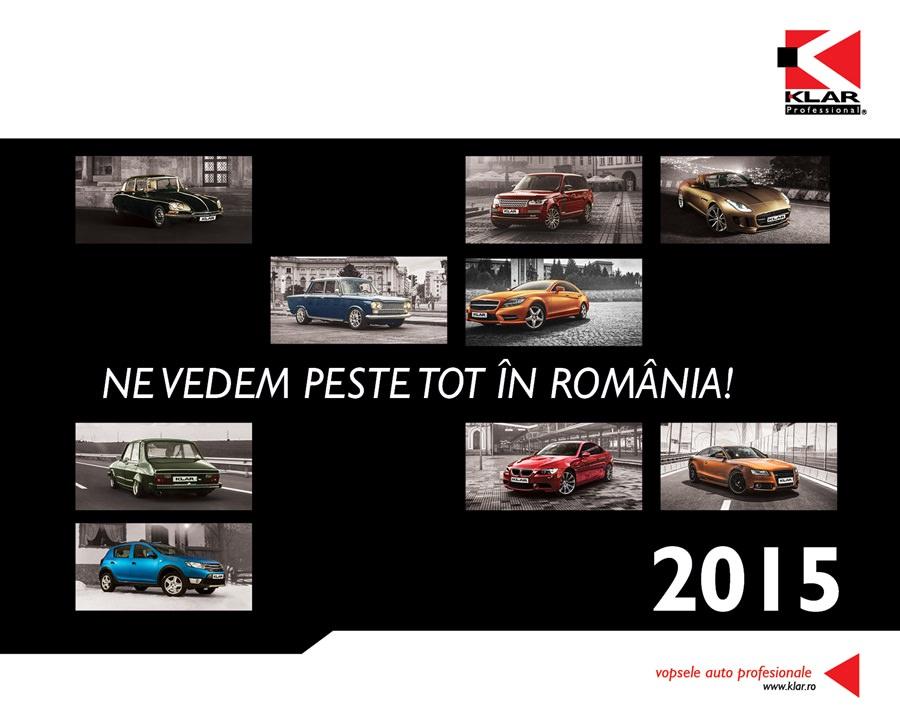 """Calendarul Klar 2015: """"Ne vedem peste tot în România!"""""""