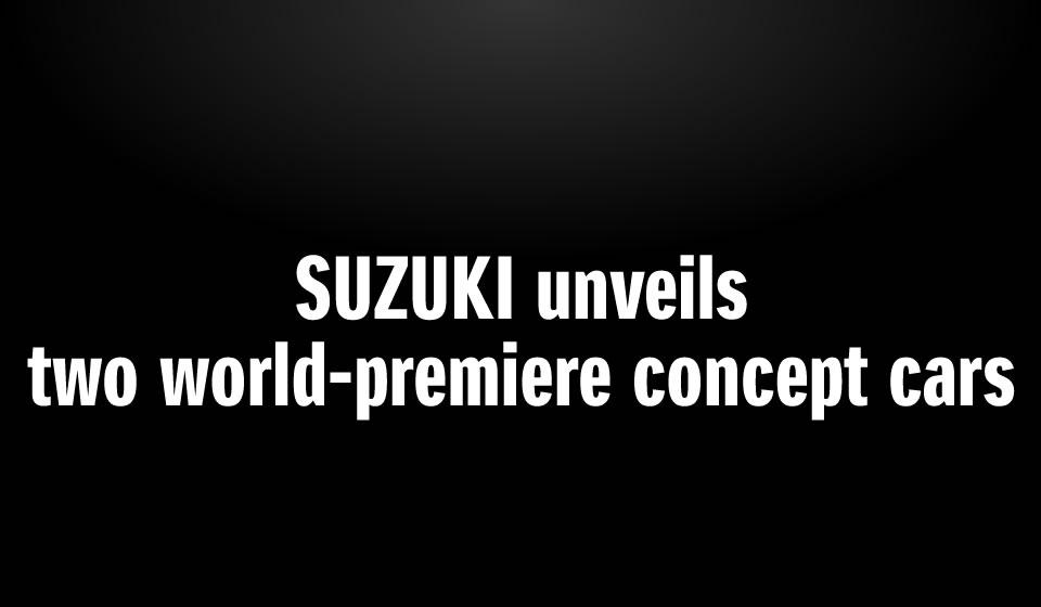Suzuki Motors Corporation, doua premiere mondiale la Geneva 2015
