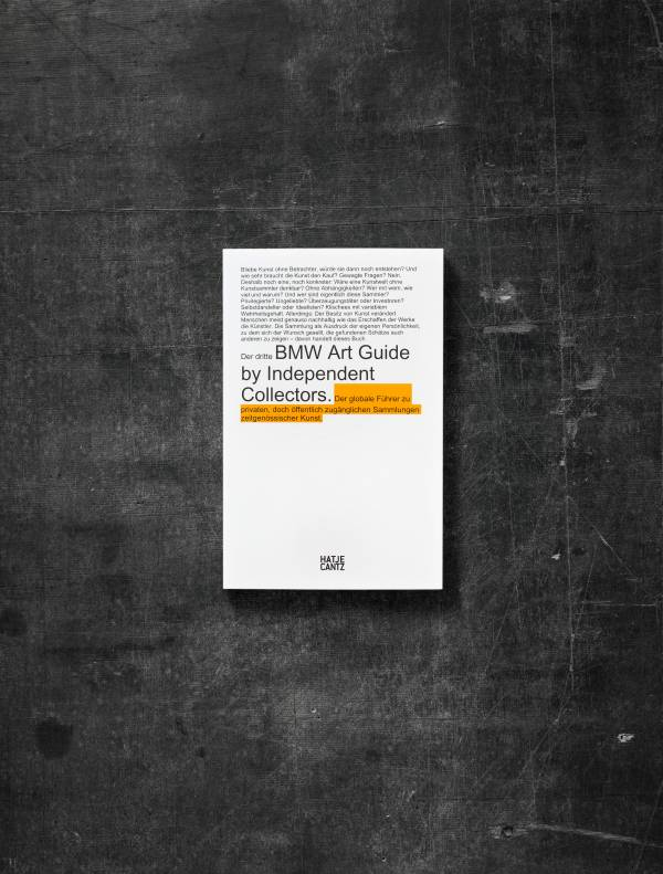 Proiect unic la nivel mondial: a treia ediţie BMW Art Guide by Independent Collectors