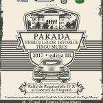 Ediția a III-a a Paradei Vehiculelor Istorice începe azi în Cetatea Tîrgu Mureș